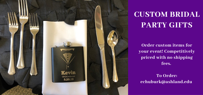 Custom bridal party gifts. Order custom items for your event. To order, email echuburk@ashland.edu
