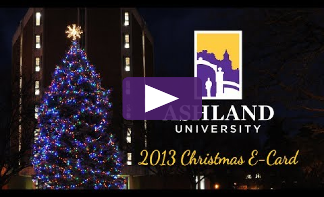 Ashland University Lighting of the Christmas Tree: 2013 E-Card