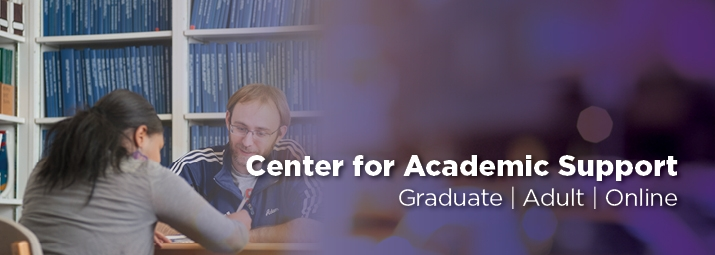 Graduate, Adult and Online Center for Academic Support