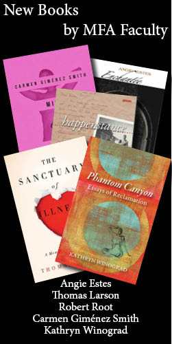New Books by Carmen Gimenez Smith, Angie Estes, Thomas Larson, Robert Root, and Kathryn Winograd