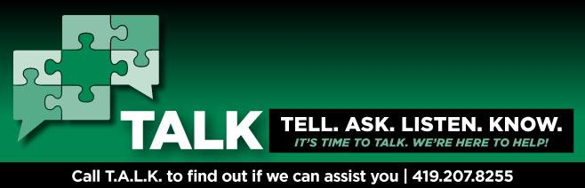 Ashland Center for Non-Violence T.A.L.K. banner (Tell. Ask. Listen. Know.) 419.207.8255