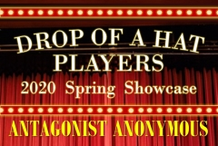 Drop of a Hat Player 2020 Spring Showcase