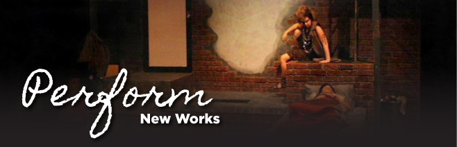 Perform New Works