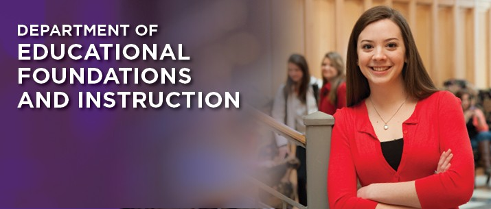 Banner image of the Department of Educational Foundations and Instruction