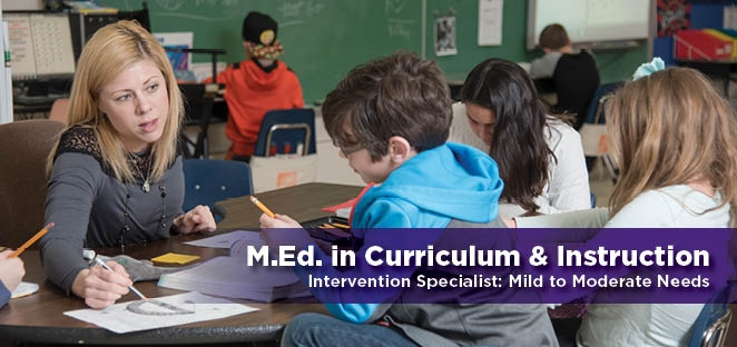 Master of Education in Curriculum & Instruction: Intervention Specialist – Mild-Moderate Needs