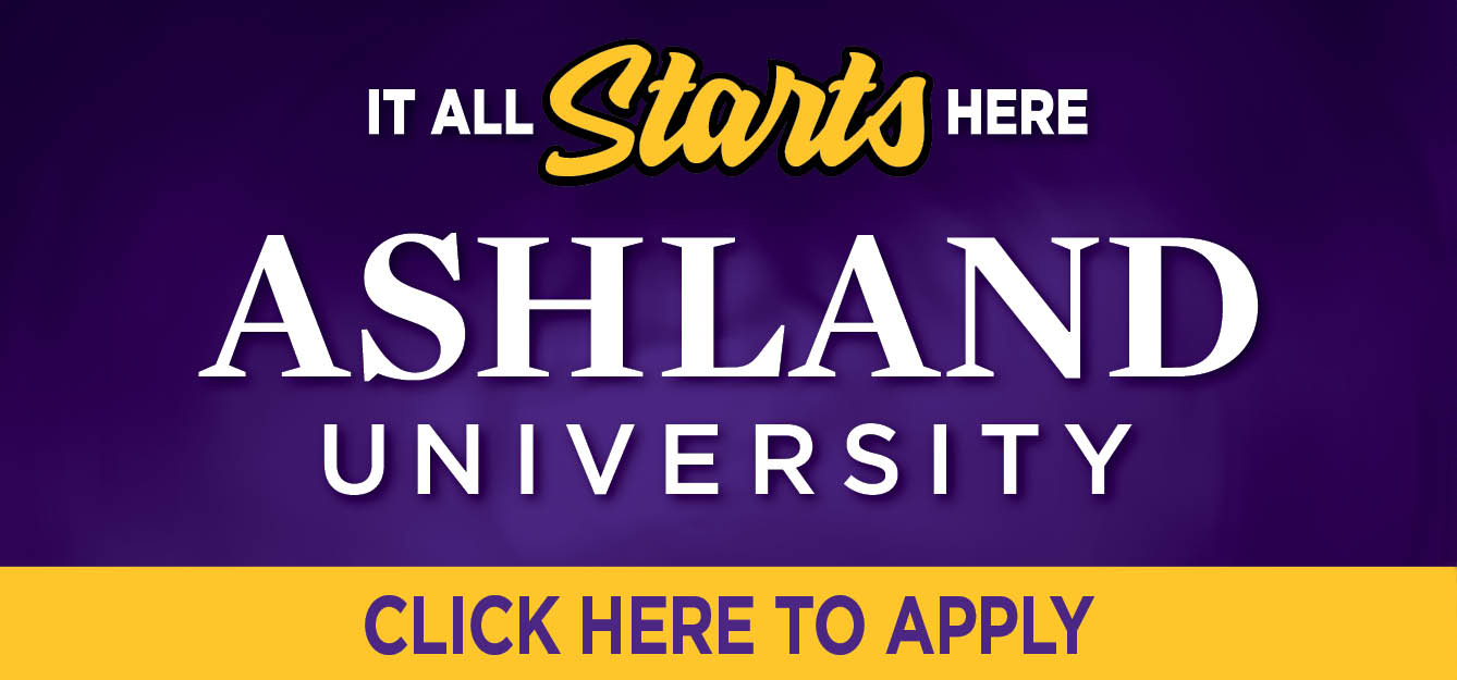 Ashland University - It all starts here! Click to apply!