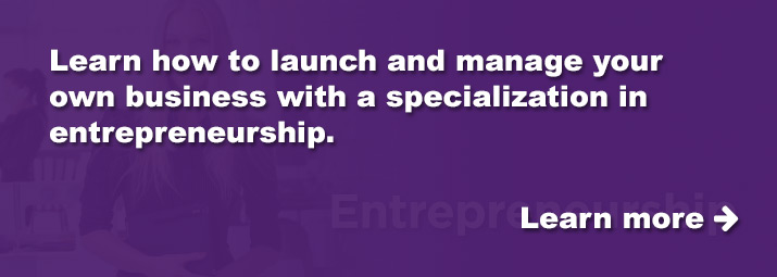 Learn to launch and manage your own business.