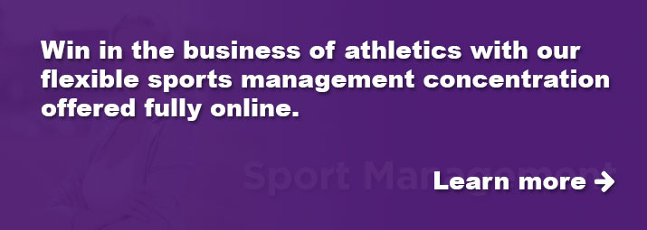 Win in the business of athletics with our sports management concentration.
