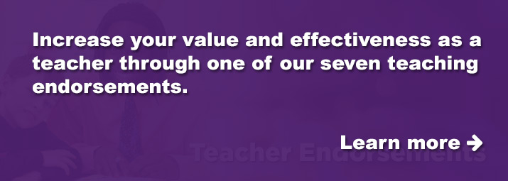 Increase your value and effectiveness as a teacher.