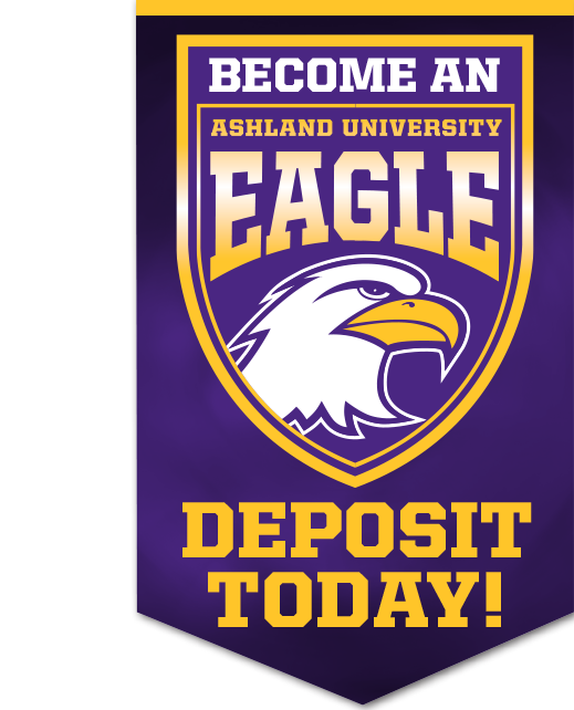 Become an Ashland University Eagle -- Deposit Today!
