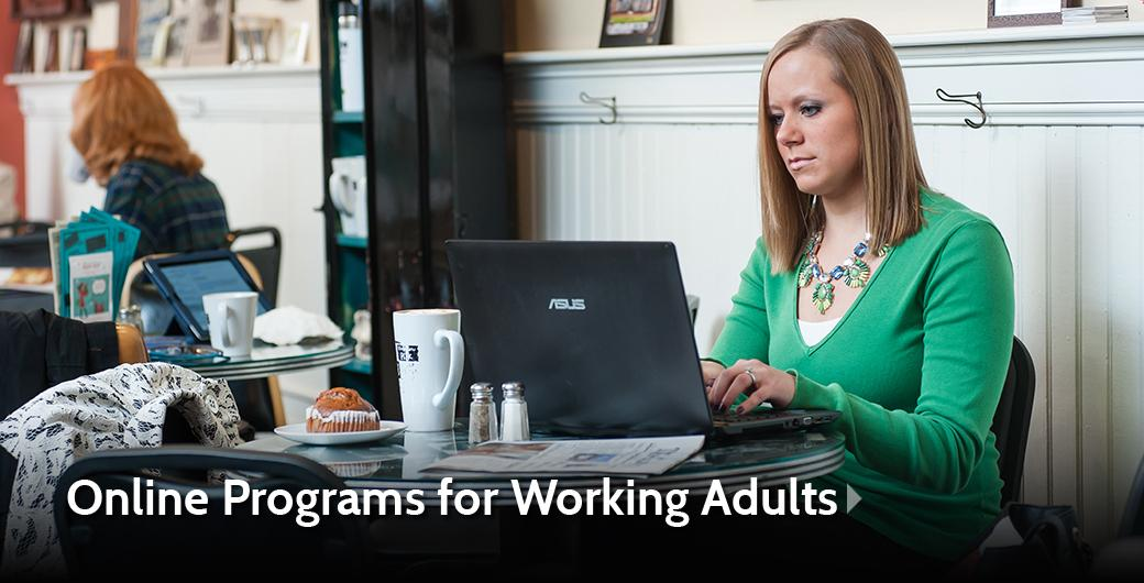 Online Programs for Working Adults