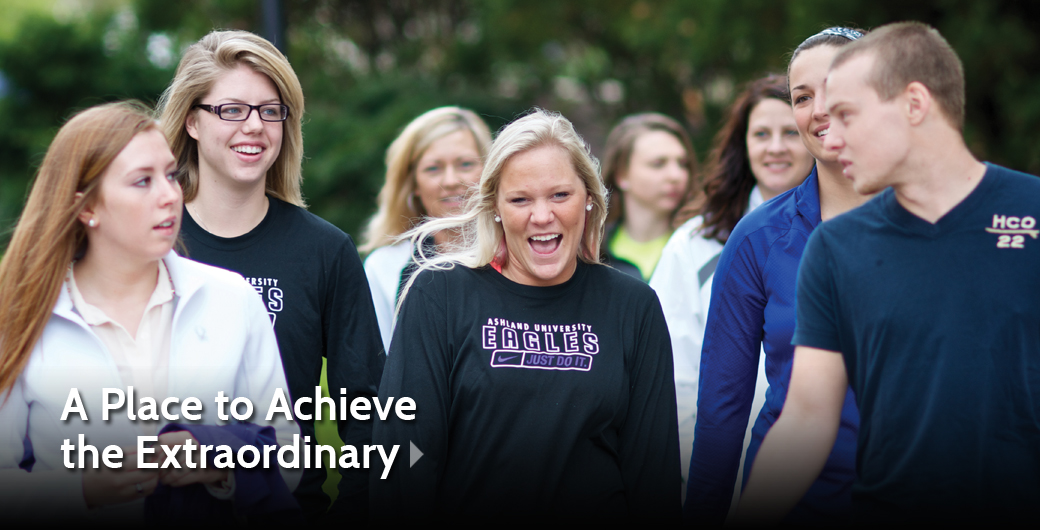 Ashland University: A Place to Achieve the Extraordinary