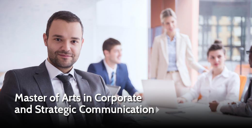 Master of Arts in Corporate and Strategic Communication