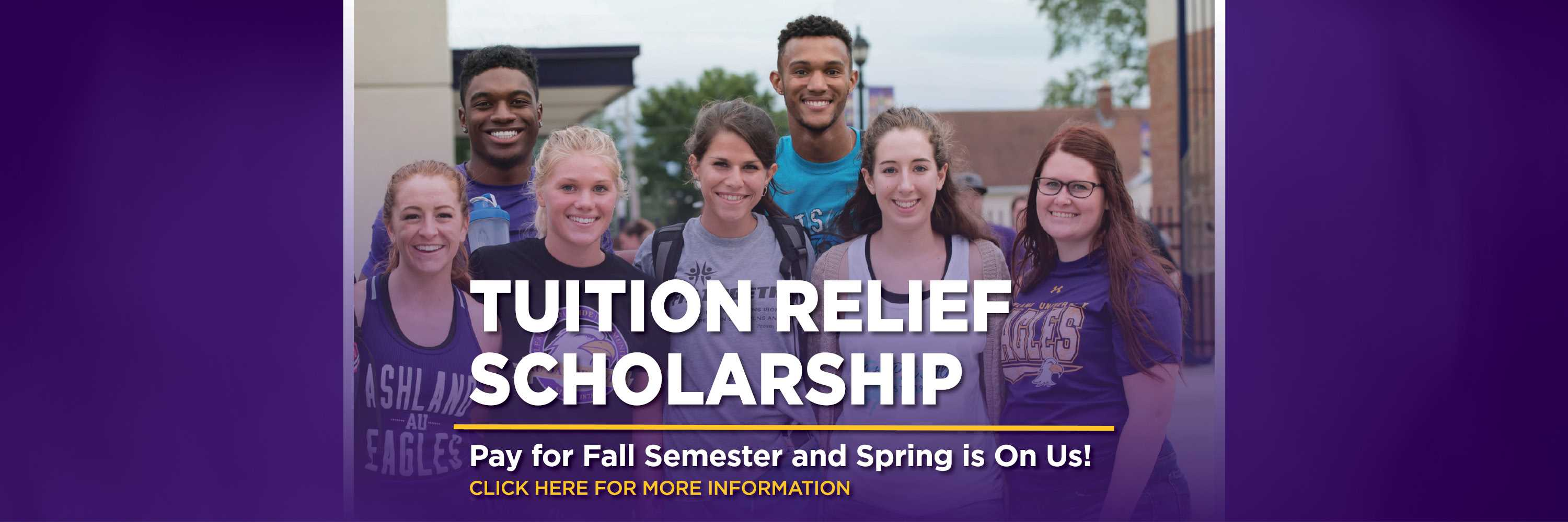 Ashland University Tuition Relief Scholarship - Pay for fall semester and spring is on us!